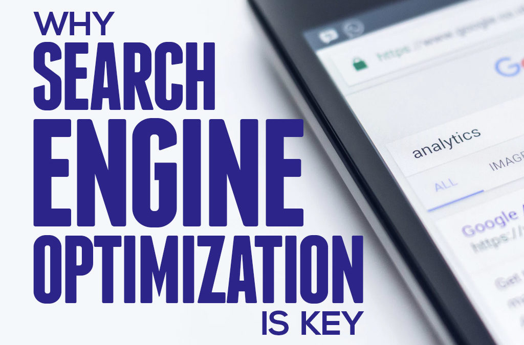 Search Engine Optimization is Key